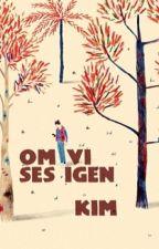Om Vi Ses Igen by thedarkinthelight