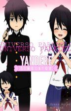 Universo Paralelo: Yandere Simulator by Yukisaislove
