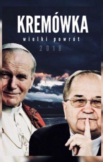 KREMÓWKA | Jan Paweł x Rydzyk