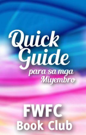 Quick Guide Para sa mga Miyembro by FWFC_2016