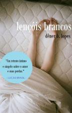 Lençóis Brancos by DnerBLopes