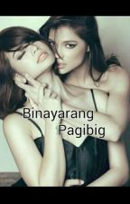 Binayarang Pagibig  . (Rastro) by allisfair