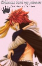 |fairy tail| Welcome back my princess  by xClairyx