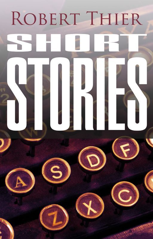 Short Stories by RobThier