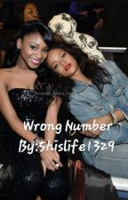 Wrong Number Normani/You by LoveIsLove1329