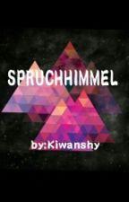 Spruchhimmel by Kiwanshy