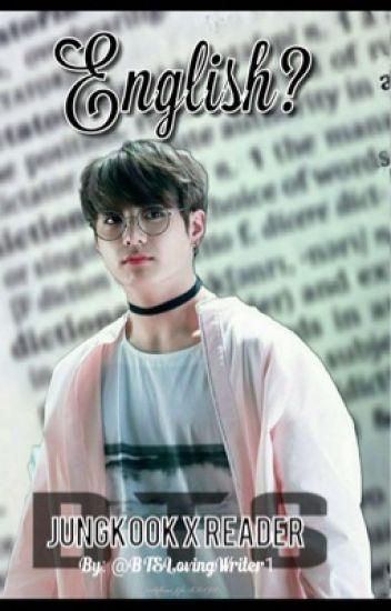 English? BTS Jungkook x Reader