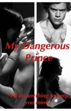 My Dangerous Prince by Sky_Liz
