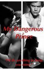 My Dangerous Prince by Sky_Liz