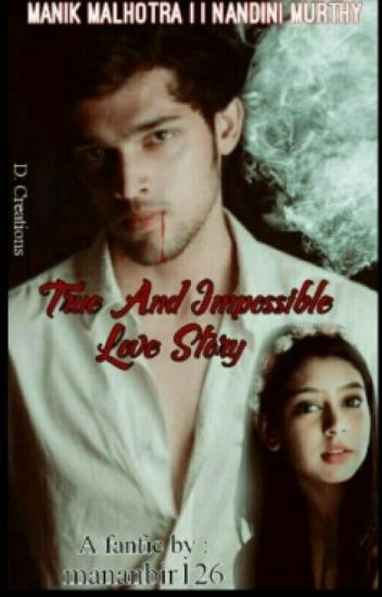 Manan- True And Impossible Love Story