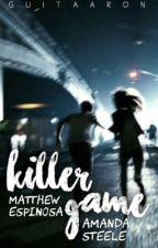 Killer Game | Matthew Espinosa  by guitaaron