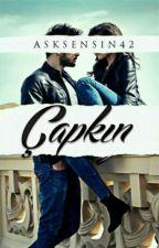|ASKIDA| ÇAPKIN by zehraersozlu