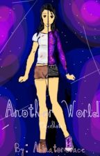 Another World ( Aphmau One Shots) by AbinatorGrace