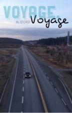 Voyage, voyage by Alidord
