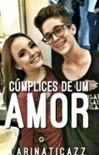 Cúmplices De Um Amor  by C1RSouLuna