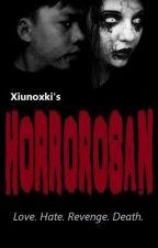 HORROROSAN by xiunoxki