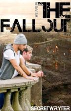 The Fallout (Niam Horayne ~ Dystopian AU) by SecretWryter