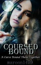 Cursed Bound. by Maroon1479