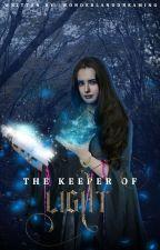 Keeper Of Light |book 2| by WonderlandDreaming-