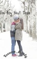 The Boy Next Door by Forever_Lovely