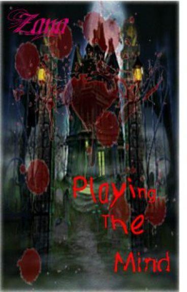 Playing The Mind by layd33_Zana