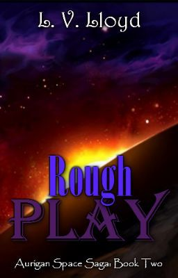 Rough Play  (LGBT - Sci-Fi - Romance)