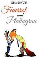 Feuerrot und Platingrau by idreamzootopia