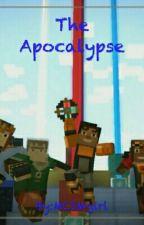 The Apocalypse - MCSM by MCSMgirl