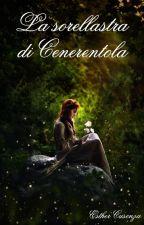 La sorellastra di Cenerentola by Esthercita911