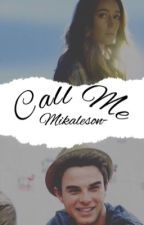 Call Me ↟ Nathaniel Buzolic  by Mikaelson-