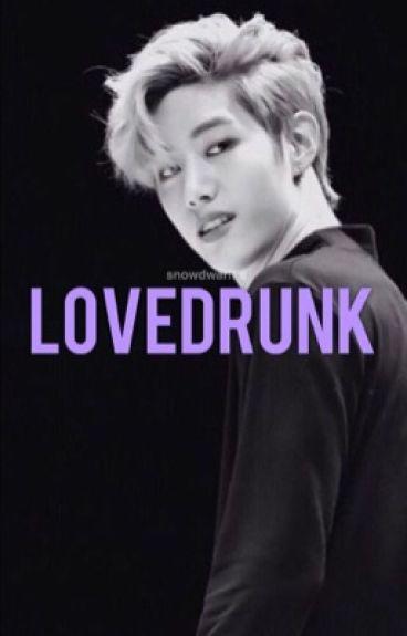 Lovedrunk. ✧ Mark Tuan.