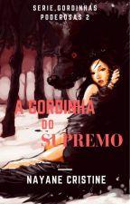 A Gordinha do supremo-Serie,Gordinhas Poderosas 2 by NayaneCristine8
