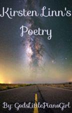 Kirsten Linn's Poetry by GodsLittlePianoGirl