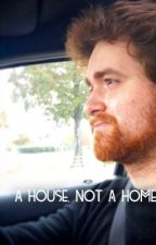 A house, not a home (Max/Mithzan x reader) by writer--at--heart