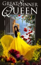 Great Sinner Queen [Death and the Maiden, #2] by larissajay