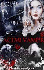 Acemi Vampir ★ by Hayallerinitakipet