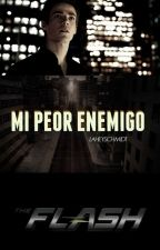 MI PEOR ENEMIGO | THE FLASH | #RelatoWATA | One Shot  by LAHEYSCHMIDT
