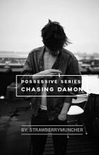 Possessive #2 :Chasing Damon by strawberrymuncher