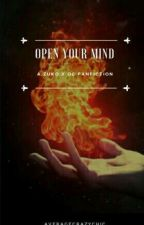 Open Your Mind by Averagecrazychic