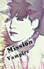 Mission Vampire | myg; pjm by jimternet