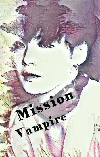Mission Vampire | myg; pjm