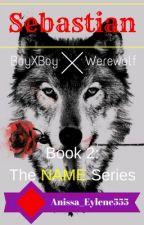 Sebastian (BoyXBoy, Werewolf ) by Anissa_Eylene555