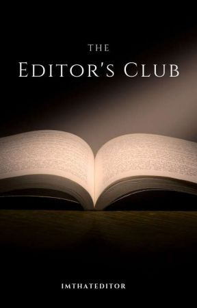 The Editors Club by ImThatEditor