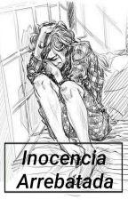 Inocencia Arrebatada~Neymar Jr ||TERMINADA|| by JulianaCarnicer20