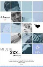 Mi Jefe XXX by AngelDeLoProhibido24