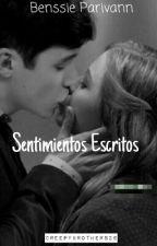 Sentimientos Escritos • Benssie Parivann by CreepyBrothers26