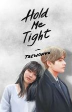 [kth] Hold Me Tight by taewonvx