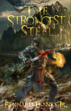 The Strongest Steel #wattys2017 by BennardEbanks