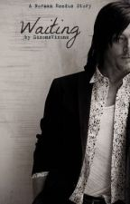 Waiting: A Norman Reedus Love Story  by DixonsVixons