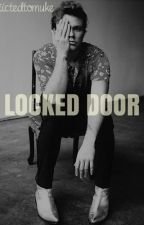 Locked Door / Lashton ( #wattys2016 ) by addiictedtomuke